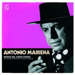 ANTONIO MAIRENA - RAICES...
