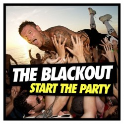 BLACKOUT - START THE PARTY...