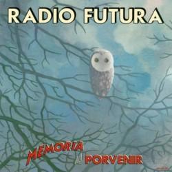 RADIO FUTURA - MEMORIA DEL...