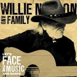 WILLIE NELSON & FAMILY -...