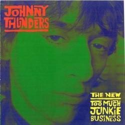 JOHNNY THUNDERS - NEW TOO...