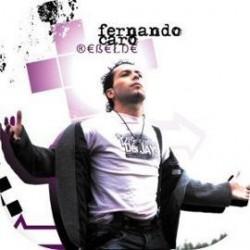 FERNANDO CARO - Rebelde  (Cd)