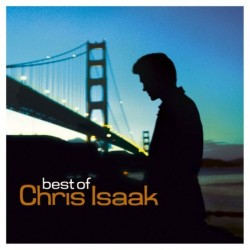 CHRIS ISAAK - BEST OF  (Cd)