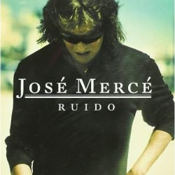 JOSE MERCE - RUIDO  (Cd)