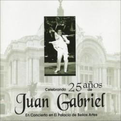 JUAN GABRIEL - 25 AÑOS...