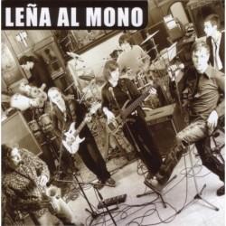 LEÑA AL MONO - LEÑA AL MONO...