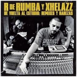 R DE RUMBA Y XHELAZZ - DE...