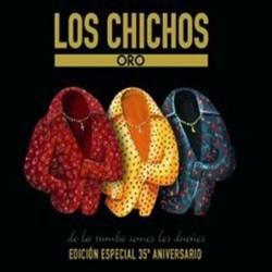 CHICHOS,LOS  - ORO 25...