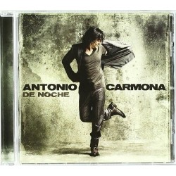 ANTONIO CARMONA - DE NOCHE...