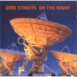 DIRE STRAITS - ON THE NIGHT...