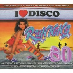 I LOVE DISCO RUNNING 80'S -...