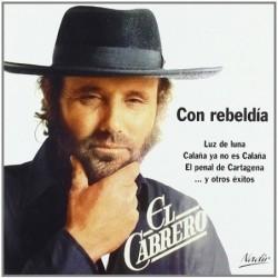 EL CABRERO - CON REBELDIA...