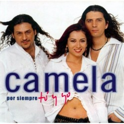 CAMELA - POR SIEMPRE TU Y...