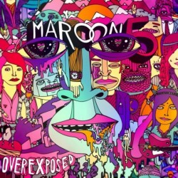 Maroon 5 - Overexposed...