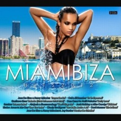 Miamibiza Hits 2012 -...