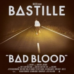 BASTILLE - BAD BLOOD...