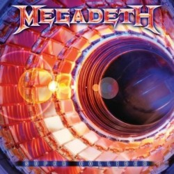 MEGADETH - SUPER COLLIDER...