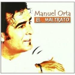 Manuel Orta - El Maltrato...