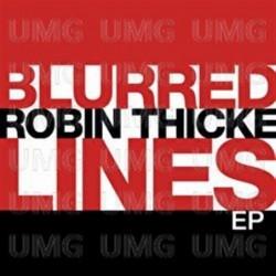 Robin Thicke - Blurred...