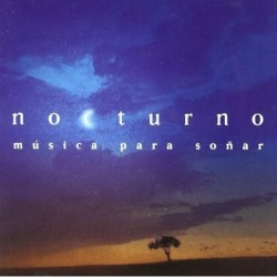 NOCTURNO  Musica Para Soñar...