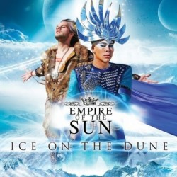 Empire Of The Sun - Ice On...