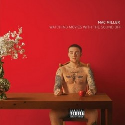 MAC MILLER - Watching...
