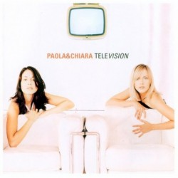 Paola & Chiara - Television...
