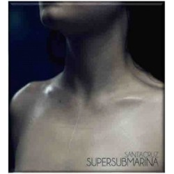 SUPERSUBMARINA - SANTACRUZ...