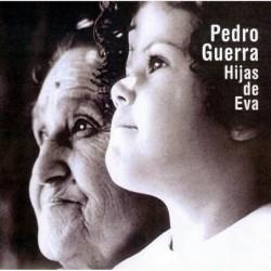 PEDRO GUERRA - HIJAS DE EVA...