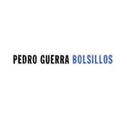 PEDRO GUERRA - BOLSILLOS  (Cd)