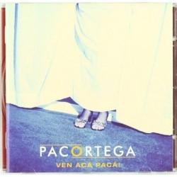 PACO ORTEGA - VEN ACA PACA...