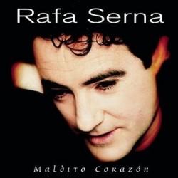 RAFA SERNA - MALDITO...