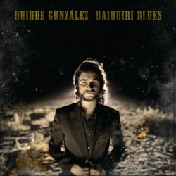 QUIQUE GONZALEZ - DAIQUIRI...