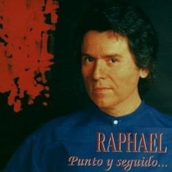 RAPHAEL - PUNTO Y SEGUIDO...
