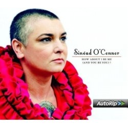 SINEAD O'CONNOR	HOW ABOUT I...