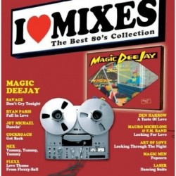 I LOVE MIXES 5 Magic DeeJay...