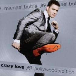 MICHAEL BUBLE - CRAZY LOVE...