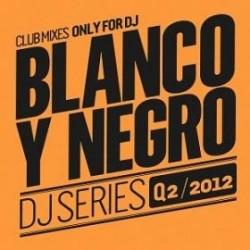 BLANCO Y NEGRO DJ SERIES Q2...