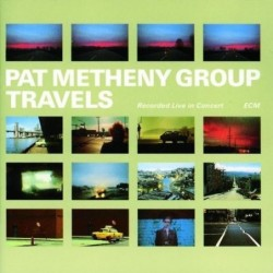 PAT METHENY - TRAVELS...