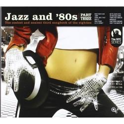 JAZZ AND 80S PART THREE -...