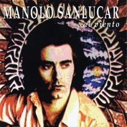 MANOLO SANLUCAR - AL VIENTO...