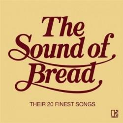 BREAD - THE SOUND OF BREAD...