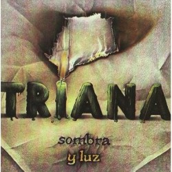 TRIANA - SOMBRA Y LUZ  (Cd)