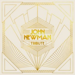 JOHN NEWMAN - TRIBUTE...