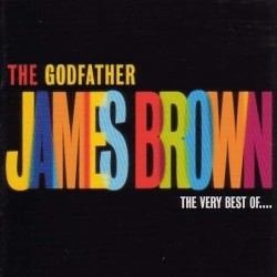 JAMES BROWN - THE GODFATHER...