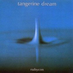 TANGERINE DREAM - RUBYCON...