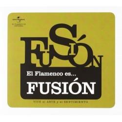 EL FLAMENCO ES...FUSION -...