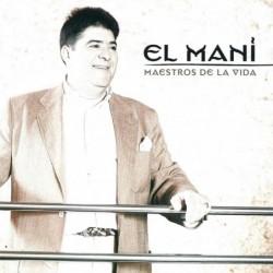 EL MANI - MAESTROS DE LA...