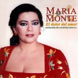 MARIA DEL MONTE - EL DOLOR...