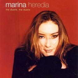 MARINA HEREDIA - ME DUELE,...